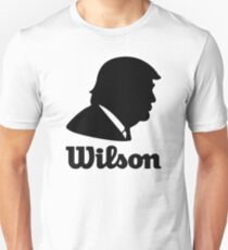 Trump Is Wilson Unisex T-Shirt