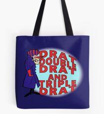 Dick Dastardly, Drat, Double Drat and Triple Drat! Tote Bag