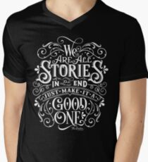 We Are All Stories In The End. Men's V-Neck T-Shirt