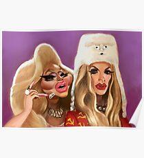 Katya and Trixie Poster