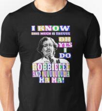 Robbie and Juuuuuulia...ha ha! Unisex T-Shirt