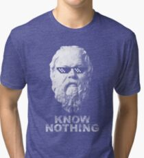 Know Nothing Tri-blend T-Shirt