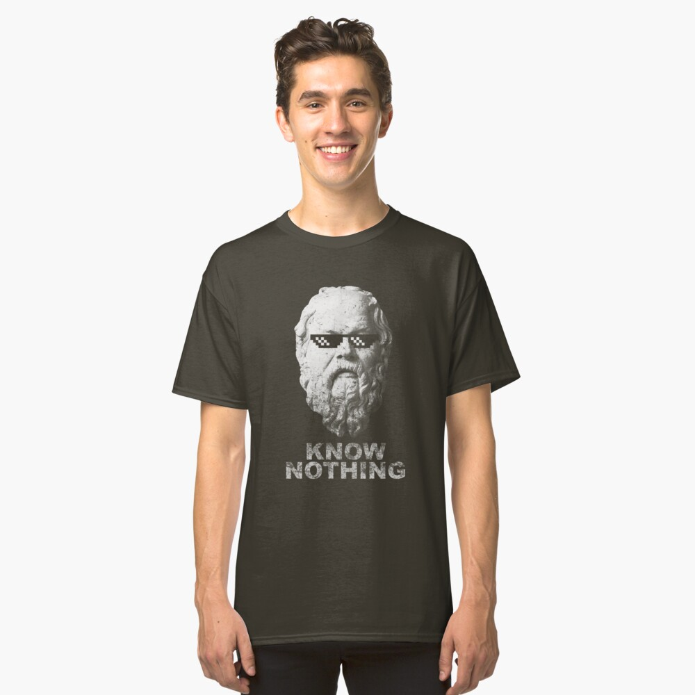 Know Nothing Classic T-Shirt Front