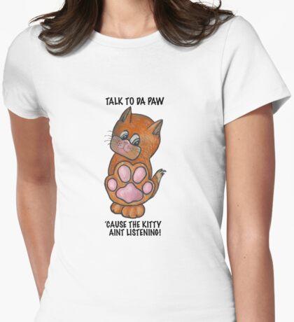Talk to Da Paw - Kitty T-Shirt