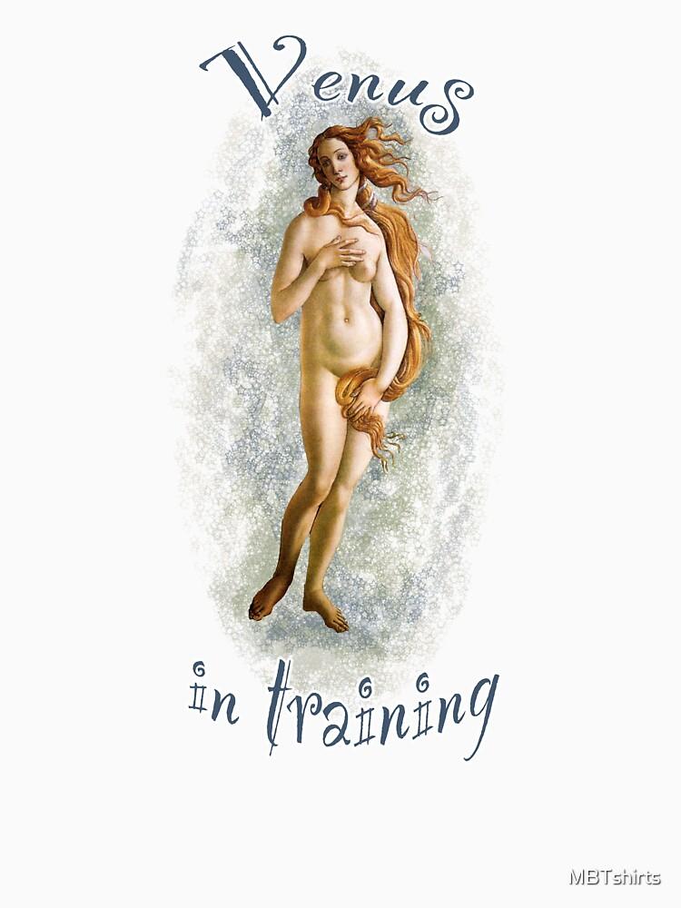 Venus in Training by MBTshirts