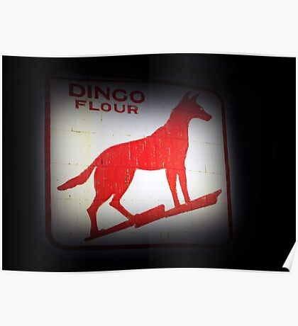 Dingo Flour Sign - Fremantle Western Australia  Poster