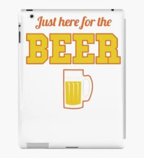 Best Seller: Just Here For The Beer iPad Case/Skin