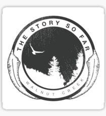 The Story So Far Sticker