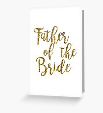 Father of the Bride | Gold Foil | Wedding Greeting Card