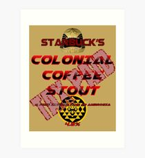 Starbuck's Colonial Coffee Stout Art Print