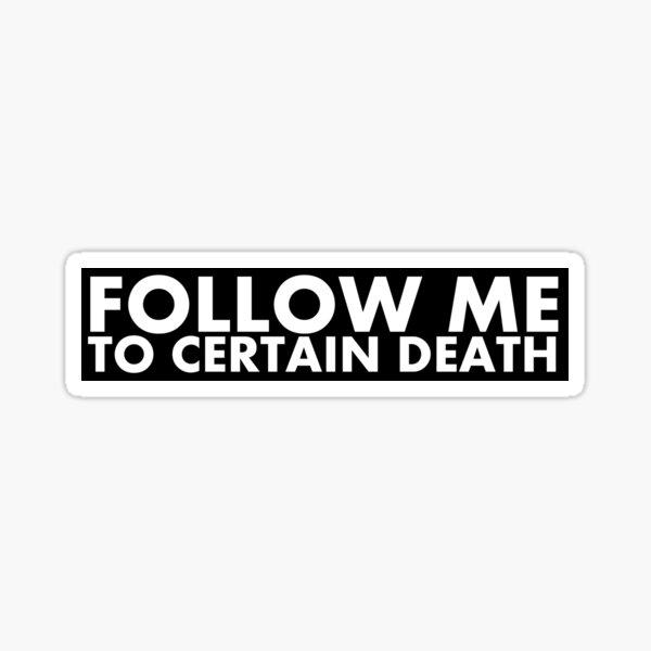 Certain Death Sticker