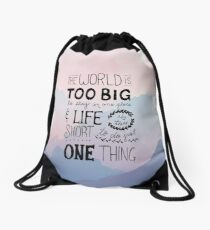 Travel Quotes - Handwritten - Life is too short Drawstring Bag