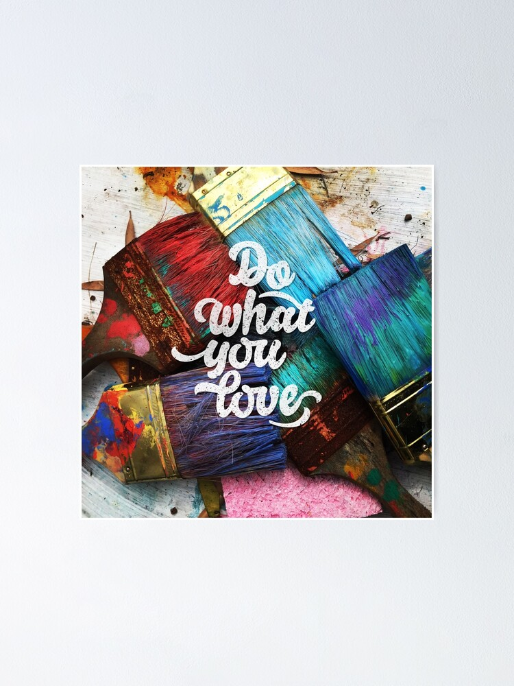 Alternate view of Do what you love Poster