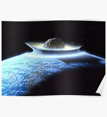 IMPACT, Meteor, Artistic depiction of a cataclysmic impact Poster