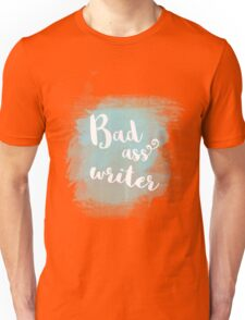 Bad ass writer blue watercolor calligraphy Unisex T-Shirt