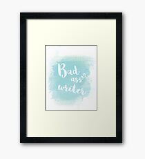 Bad ass writer blue watercolor calligraphy Framed Print