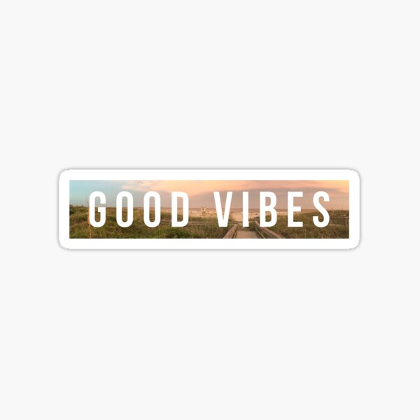 Good Vibes stickers Sticker