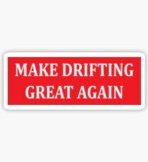 Make drifting great again Sticker