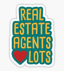 Real Estate Agents Love Lots! Sticker