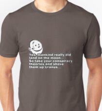 Conspiracy theory... T-Shirt