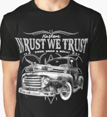 In Rust We Trust - Truck Graphic T-Shirt