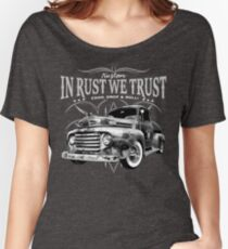 In Rust We Trust - Truck Women's Relaxed Fit T-Shirt