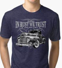 In Rust We Trust - Truck Tri-blend T-Shirt