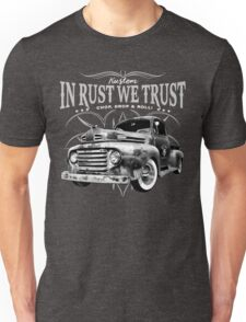 In Rust We Trust - Truck Unisex T-Shirt