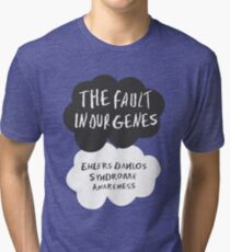 The Fault In Our Genes, Ehlers Danlos Syndrome Awareness Tri-blend T-Shirt