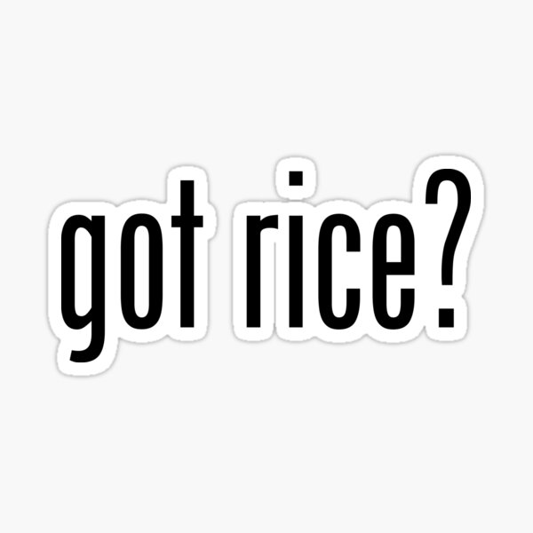 Got Rice Filipino Food Humor by AiReal Apparel Sticker