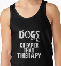 Dogs, Cheaper Than Therapy Tank Top