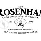 The Rosenhan Center for Psychological Evaluation  by Chris Jackson