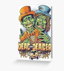Dead and Deader Greeting Card
