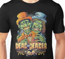 Dead and Deader Unisex T-Shirt