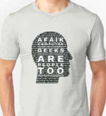 AFAIK Computer Geeks are people too T-Shirt