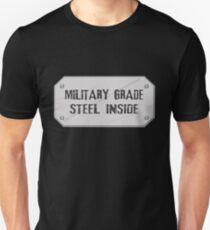 Metal military style plate showing how strong and durable you are Unisex T-Shirt