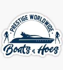 Prestige Worldwide Boats and Hoes Sticker