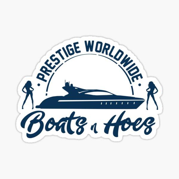 Prestige Worldwide Boats and Hoes Sticker