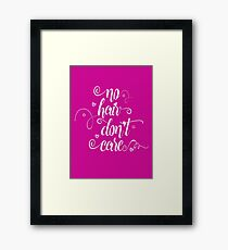 No Hair Don't Care Humorous Saying Gift T Shirt Framed Print