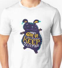keep sleeping Unisex T-Shirt