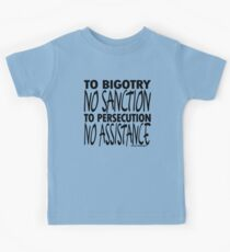 To Bigotry No Sanction Kids Tee
