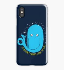 You're A-OK! iPhone Case