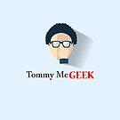 «Tommy McGEEK» de elmascato