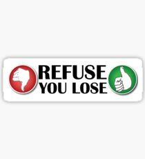 Impractical Jokers - Refuse You Lose Sticker