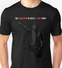 The revolution is just a t-shirt away T-Shirt