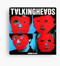 Bleib in Talking Heads Leinwanddruck