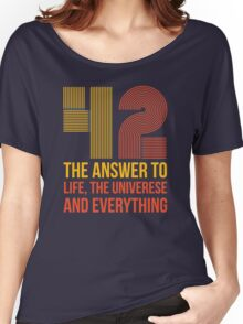 The answer is 42 Women's Relaxed Fit T-Shirt