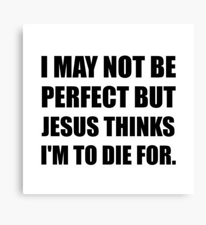 Jesus To Die For Canvas Print