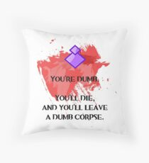 Dumb corpse Throw Pillow