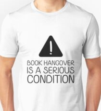 Book Hangover is a Serious Condition (White) Unisex T-Shirt